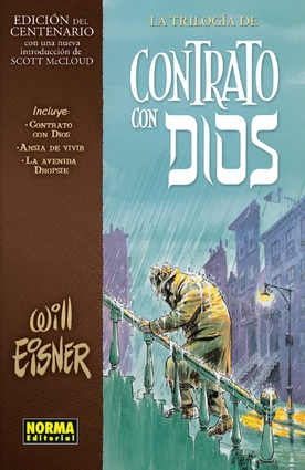 La trilogía de contrato con Dios (Edición centenario)