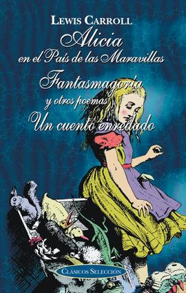 Alicia En El Pa U00eds De Las Maravillas Fantasmagor U00eda Y Un