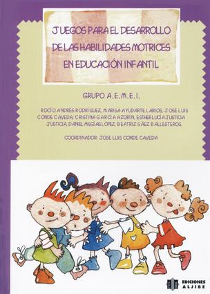 Juegos para el desarrollo de las habilidades motrices en educación infantil