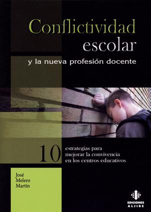 Conflictividad escolar y la nueva profesión docente