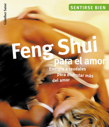 Feng shui para el amor independent publishers group for Feng shui para el 2016