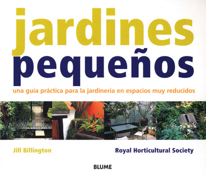 Jardines peque os independent publishers group for Jardines para espacios pequenos