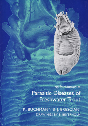 An Introduction to Parasitic Diseases of Freshwater Trout