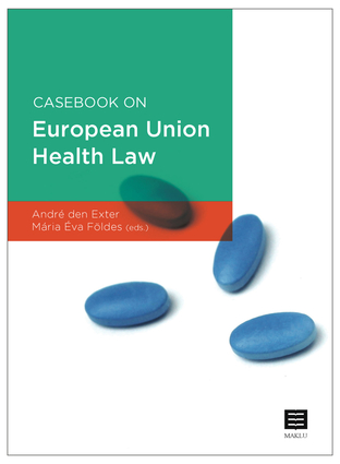 Casebook on European Union Health Law