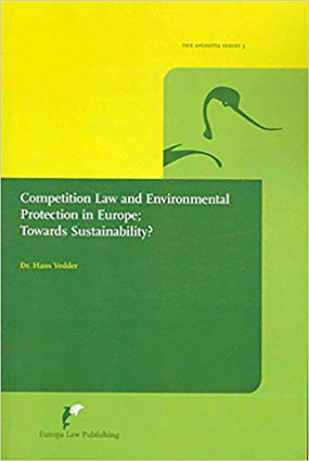 Competition Law and Environmental Protection in Europe