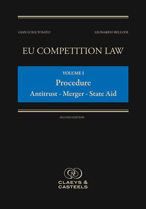 EU Competition Law Volume I, Procedure: Antitrust - Mergers - State Aid
