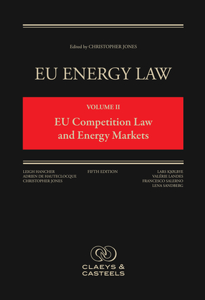 EU Energy Law Volume II, EU Competition Law and Energy Markets