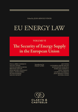 EU Energy Law Volume VI, The Security of Energy Supply in the European Union