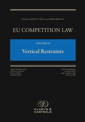 EU Competition Law Volume VI, Vertical Restraints
