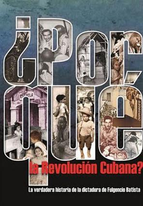 ¿Por Que la Revolucion Cubana?