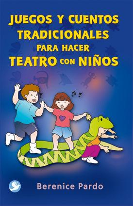juegos y cuentos para hacer teatro con nios