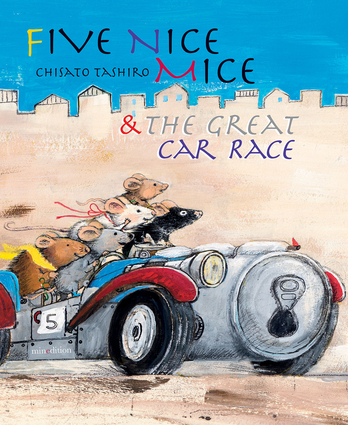 Five Nice Mice & the Great Car Race