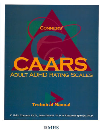 Conners CAARS Adult ADHD Rating Scales - Technical Manual