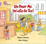 Oh Dear Me, I'm Late For Tea!