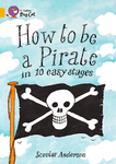 How to be a Pirate in 10 Easy Stages Workbook