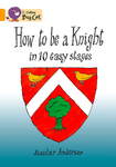 How to be a Knight in 10 Easy Stages Workbook