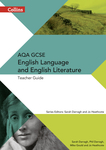 Collins AQA GCSE English Language and English Literature — AQA GCSE English Language and English Literature: Teacher Guide