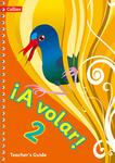 ¡A volar! Teacher's Guide Level 2