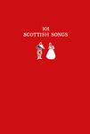 101 Scottish Songs