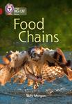Collins Big Cat – Food Chains