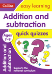 Addition and Subtraction Quick Quizzes: Ages 7-9