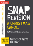 Collins Snap Revision Text Guides – A Christmas Carol: AQA GCSE English Literature
