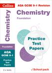 Collins GCSE 9-1 Revision – AQA GCSE Chemistry Foundation Practice Test Papers