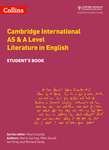 Cambridge International Examinations – Cambridge International AS and A Level Literature in English Student Book