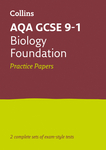 Collins GCSE 9-1 Revision – AQA GCSE 9-1 Biology Foundation Practice Test Papers