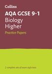 Collins GCSE 9-1 Revision – AQA GCSE 9-1 Biology Higher Practice Test Papers