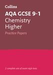 Collins GCSE 9-1 Revision – AQA GCSE 9-1 Chemistry Higher Practice Test Papers