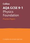 Collins GCSE 9-1 Revision – AQA GCSE 9-1 Physics Foundation Practice Test Papers