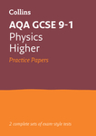 Collins GCSE 9-1 Revision – AQA GCSE 9-1 Physics Higher Practice Test Papers
