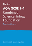 Collins GCSE 9-1 Revision – AQA GCSE 9-1 Combined Science Foundation Practice Test Papers