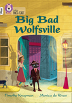 Big Bad Wolfsville
