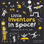 Little Inventors In Space!