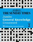 The Sunday Times Jumbo General Knowledge Crossword: Book 2