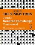 The Sunday Times Puzzle Books – The Sunday Times Jumbo General Knowledge Crossword Book 3