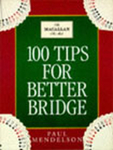 100 Tips for Better Bridge