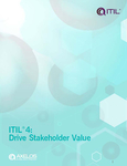 ITIL 4: Drive Stakeholder Value
