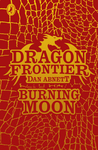 Dragon Frontier: Burning Moon