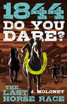 1844: Last Horse Race