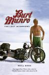 Burt Munro: The Lost Interviews