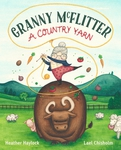 Granny McFlitter, A Country Yarn