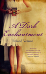 A Dark Enchantment