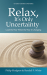 Relax, It's Only Uncertainty