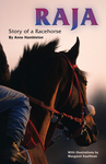 Raja, Story of a Racehorse