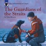 The Adventures of Onyx and The Guardians of the Straits