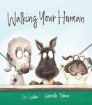 Walking Your Human