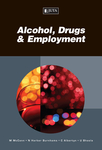 Alcohol, Drugs and Employment
